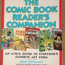 The Comic Book Readers Companion softcover book - NM / MINT