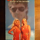 Baywatch TV show - River of No Return VHS video tape, David Hasselhoff, Pamela Anderson, Susan Anton