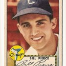 1952 (original) Topps baseball card #98 Bill Pierce EX