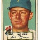 1952 (original) Topps baseball card #154 (B) Joe Muir EX/NM
