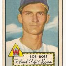 1952 (original) Topps baseball card #298 Bob Ross VG