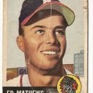 1953 Topps baseball card #37 Eddie Mathews F/G Boston Braves