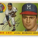 1955 Topps baseball card #134 (B) Joe Jay VG Milwaukee Braves