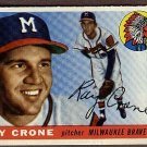 1955 Topps baseball card #149 (B) Ray Crone VG+ Milwaukee Braves
