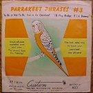 Parrakeet Phrases #3 45 rpm record - 1950's? 1960's?