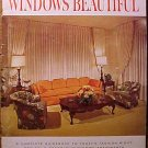 How to Make Your Windows beautiful softcover SC book 1965 full color