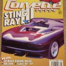 Corvette Fever magazine August 1992 - Sing Ray III, TPI tips, low buck rebuild