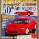 Road & Track magazine June 1997 HUGE 50th Anniversary issue, Ferrari GTO vs Ferrari Maranello