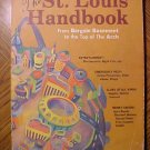 St. Louis Handbook From Bargain Basement to Top of the Arch, 1980 SC book