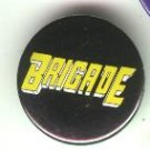 "Brigade comic book promo pin button, mint, 1.25"", Image comics"