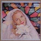 Wedding Music w/ Jesse Crawford at the Pipe Organ LP vinyl record album 33rpm, 1960's, VG/EX