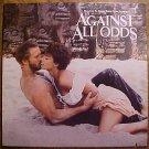 Against All Odds sound track LP vinyl record album 33rpm, 1984 EX, Jeff Bridges, Rachel ward