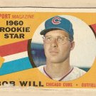 1960 Topps baseball card #147 Bob Will rookie star Good, Chicago Cubs