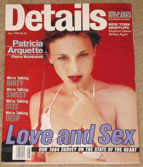 Details Magazine - May 1994 Patricia Arquette, love & sex, New York city living