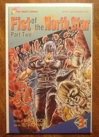 Fist of the North Star: Part 2 #3 comic book - Viz Select Comics