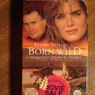Born Wild VHS video tape movie film, Brooke Shields, Martin Sheen, David Keith