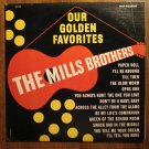 Our Golden favorites: The Mills Brothers LP vinyl record album 33rpm