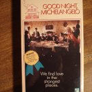 Goodnight Michaelangelo VHS video tape movie film, No, not the teenage mutant ninja turtle