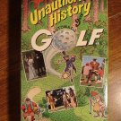 Unauthorized History of Golf by Bob Mann VHS video tape movie film,