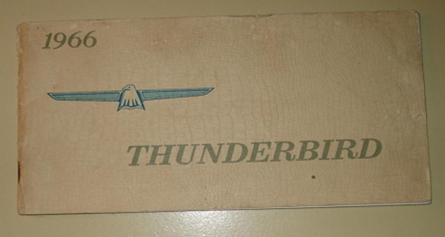 1966 Ford Thunderbird (T-Bird) Owners Manual, original - not a reprint