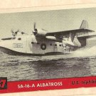 1956 Topps Jets card #37 SA-16-A Albatross, U.S. Triphibian