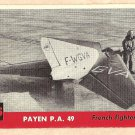 1956 Topps Jets card #235 Payen PA 49, French Fighter plane