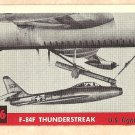 1956 Topps Jets card #146 F-84F Thunderstreak, US Fighter