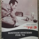 3 diff 1972 Chrysler Plymouth Dodge Service Training manuals Ignition Windows seat belts