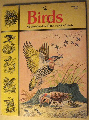 Birds - An Introduction to the World of Birds, 1st print 1969, softcover children's book