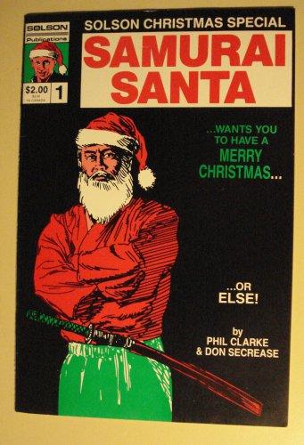 Solson Publications - Samurai Santa #1 comic book, 1st published artwork by Jim Lee