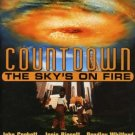 Countdown the Sky's on Fire DVD John Corbett Josie Bissett Bradley Whitford