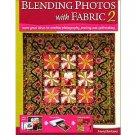 """Blending Photos with Fabric 2 by Mary Ellen Kranz ~Color Book~Learn """"Photo to Fabric"""" techniques"""