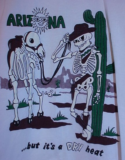 ARIZONA It's Dry Heat with Skeleton, Horse, Cactus White T-Shirt Size Large