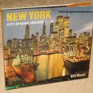 New York - City of Many Dreams - Hardback Photo Book - Bill Harris
