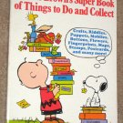 Charlie Brown's Super Book of Things to Do and Collect Peanuts Gang Snoopy Softcover Paperback 1975