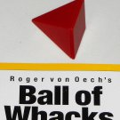Ball of Whacks One Red Replacement Part Piece Wedge Right Golden Rhombic Pyramid Roger von Oech