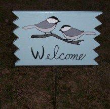 Chickadee Welcome Sign