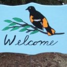 Oriole bird Garden Welcome Sign