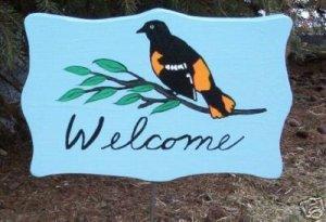 Oriole bird Garden Welcome Sign