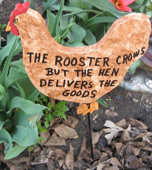 Hen Delivers The Goods Wooden Garden Sign