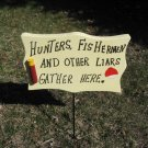 Hunters,Fishermen wood garden sign