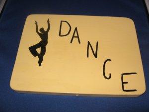 Dance door  Sign pine wood handpainted