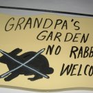 Grandpa's Garden No Rabbits Welcome wood garden sign