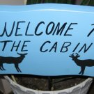 Welcome to the Cabin Deer wood garden sign