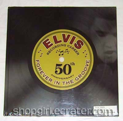 Elvis, Forever In The Groove: Recording Career 50th Anniversary Book by Susan Doll (ISBN 1412710014)