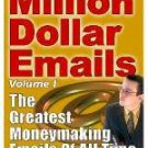 MILLION DOLLAR EMAILS EBOOK VOL.1 THE GREATEST MONEYMAKING EMAILS OF ALL TIME + BONUS EBOOK