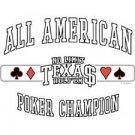 All American Champion Texas Holdem Poker T Shirt Tee Sizes 3xl ( Xxxl ), 4xl ( Xxxxl ) Style#6