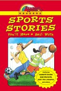 Sports Stories YOu'll Have a Ball With (Paperback)