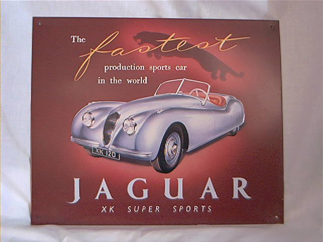 JAGUAR XK SUPER SPORTS REPRODUCTION TIN METAL SIGN
