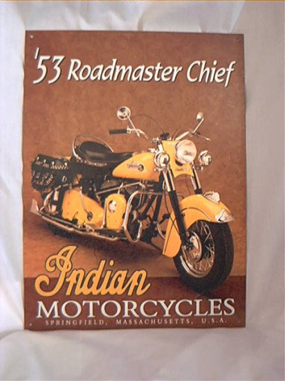 TIN SIGN - 1953 ROADMASTER CHIEF INDIAN MOTORCYCLE -  REPRODUCTION